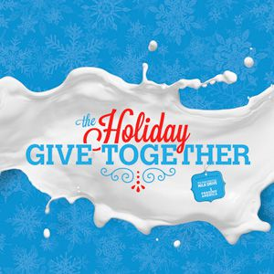 Holiday Give Together - The Great American Milk Drive